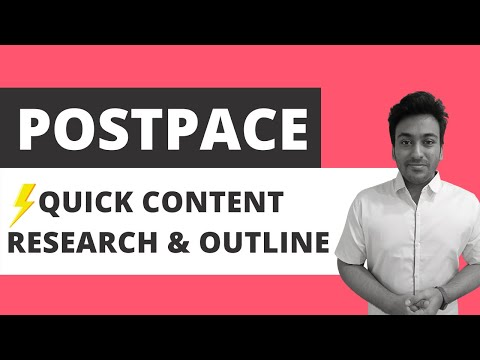 Postpace Review & Lifetime Deal - Content Research & Outline Tool (How I Use It? Pros & Cons)
