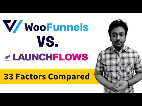 WooFunnels vs LaunchFlows Comparison - Based on 33 Factors & Examples