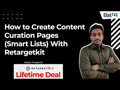 How to Create Content Curation Pages (Smart Lists) with Retargetkit