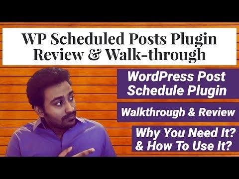 WP Scheduled Posts Review & Walk-through - WordPress Schedule Plugin