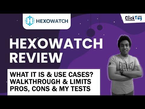 Hexowatch Review, Walkthrough, Pros Cons & Lifetime Deal Limits