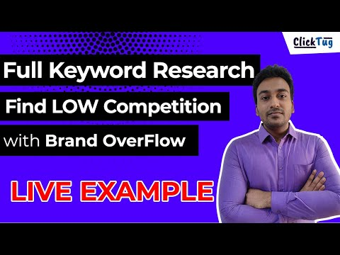 Brand Overflow - Live Example of Keyword Research to Find Low Competion Keywords