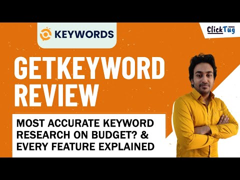 GetKeywords Review - Most Accurate Keyword Research Tool on Budget?