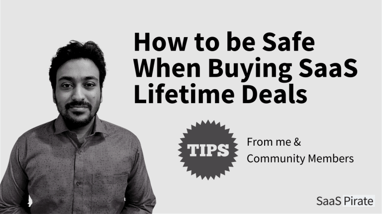 How to be Safe When Buying SaaS Lifetime Deals